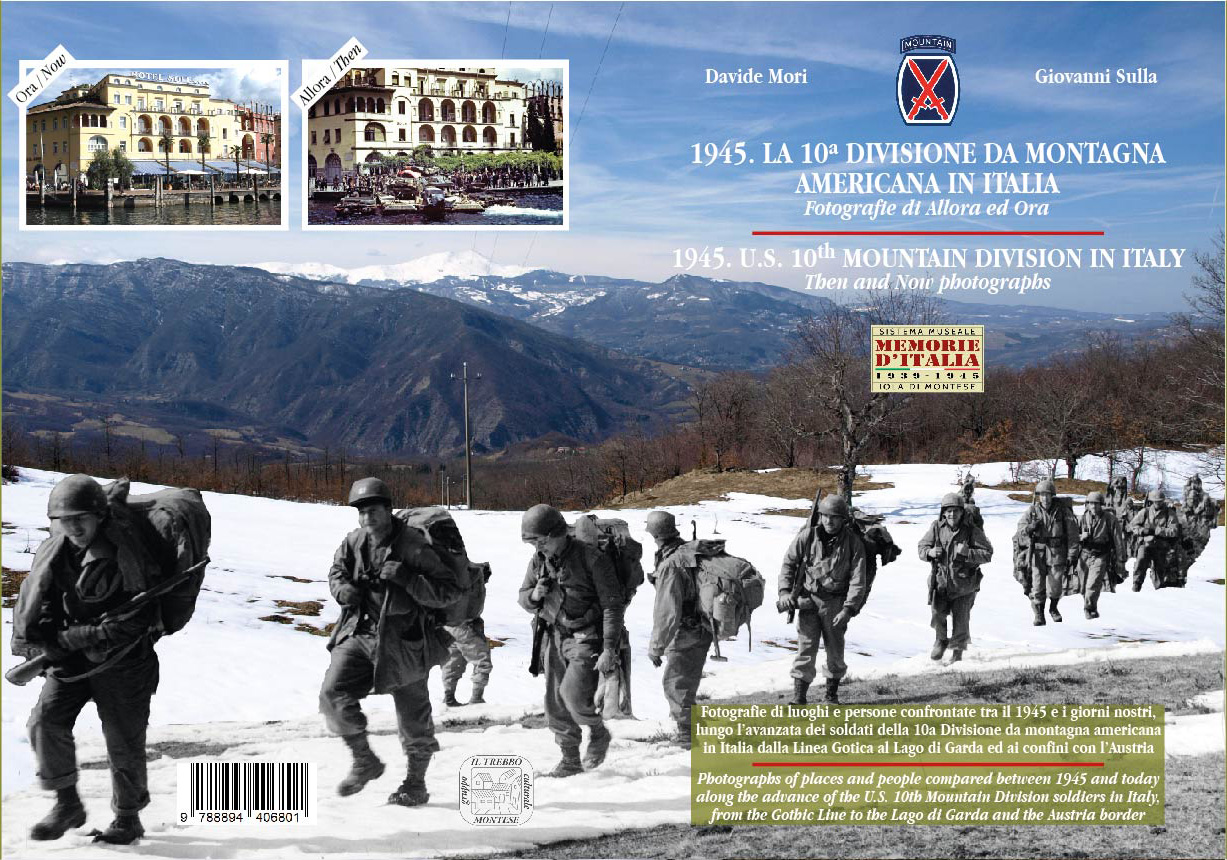 World War II : 1945  The U S  10th Mountain Division in